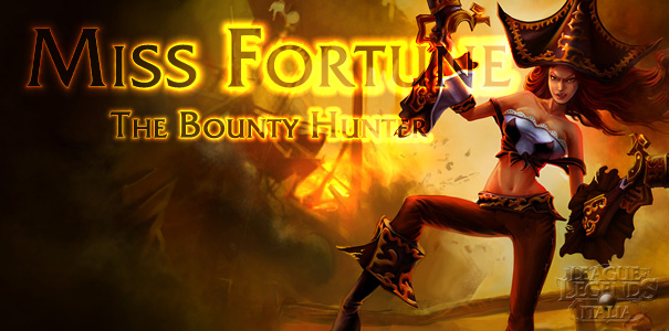 Miss Fortune, The Bounty Hunter
