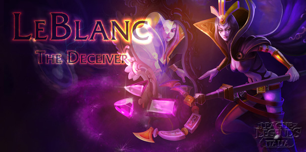 LeBlanc, The Deceiver