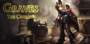 Graves, The Outlaw